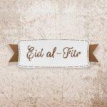 Auguri per una serena Eid al- Fitr